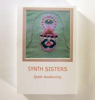 SYNTH SISTERS / Quiet Awaking [CasseteTape]