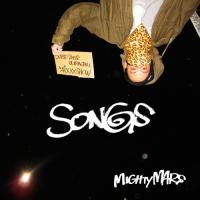 MIGHTY MARS / SONGS -Super Duper Ultra Chill Mix Show-